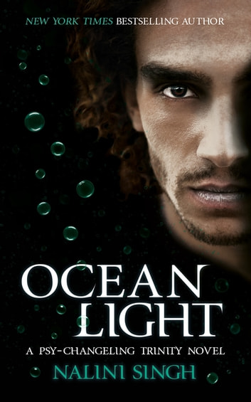 Ocean Light - The Psy-Changeling Series ebook by Nalini Singh