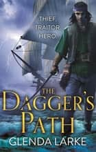 The Dagger's Path ebook by Glenda Larke