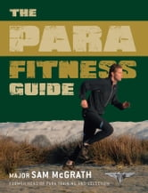 The Para Fitness Guide ebook by Sam McGrath