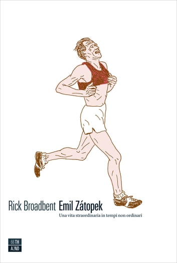 Emil Zatopek ebook by Rick Broadbent