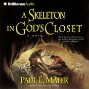 Skeleton in God's Closet, A audiobook by Paul L. Maier