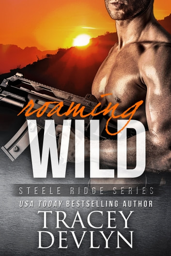 Roaming Wild ebook by Tracey Devlyn