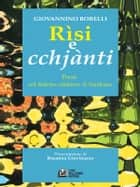 Rìsi e cchjànti ebook by Giovannino Borelli