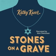 Stones on a Grave audiobook by Kathy Kacer