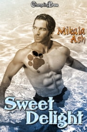 Sweet Delight (Protect and Serve) ebook by Mikala Ash
