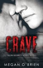 Crave ebook by Megan O'Brien