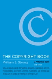 The Copyright Book - A Practical Guide ebook by William S. Strong