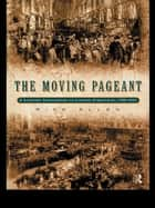 The Moving Pageant ebook by Rick Allen