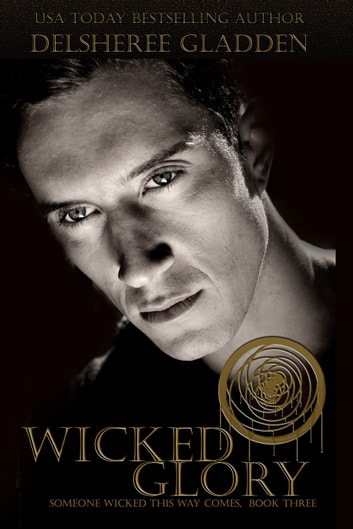 Wicked Glory ebook by DelSheree Gladden