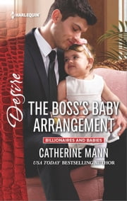 The Boss's Baby Arrangement - A Single Dad Romance ebook by Catherine Mann
