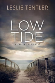 Low Tide (Rarity Cove Book 2) - Rarity Cove, #2 ebook by Leslie Tentler