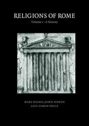 Religions of Rome: Volume 1, a History ebook by Beard, Mary