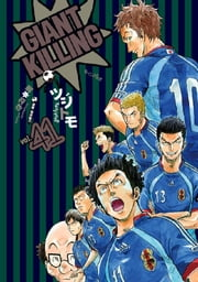 GIANT KILLING - 41巻 ebook by ツジトモ,綱本将也