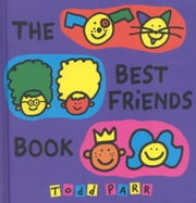 The Best Friends Book ebook by Todd Parr
