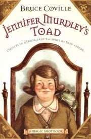 Jennifer Murdley's Toad ebook by Bruce Coville,Gary A. Lippincott