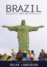 Brazil Beaches and Waterfalls ebook by Brian Lawrenson