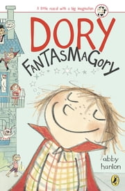 Dory Fantasmagory ebook by Abby Hanlon