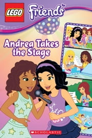 LEGO Friends: Andrea Takes the Stage (Comic Reader #2) ebook by Sonia Sander