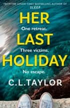 Her Last Holiday ebook by
