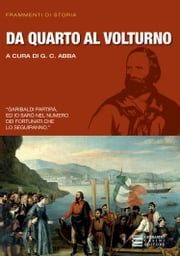 Da Quarto al Volturno ebook by G.C. Abba