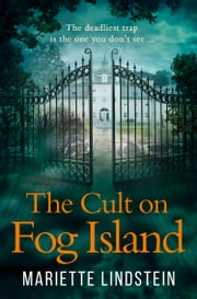 The Cult on Fog Island (The Cult on Fog Island Trilogy, Book 1)