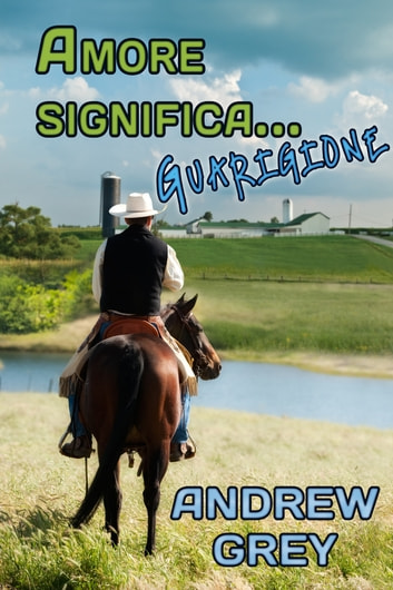 Amore significa… guarigione ebook by Andrew Grey