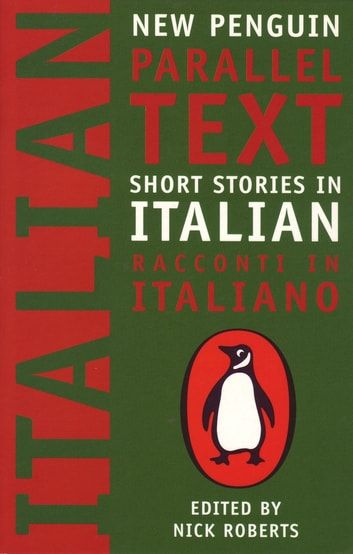 Short Stories in Italian - New Penguin Parallel Texts ebook by