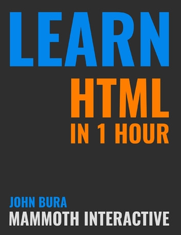 Using the html5 filesystem api eric bidelman ebook array learn html in 1 hour ebook by john bura 9781365840418 rakuten kobo rh kobo fandeluxe Image collections