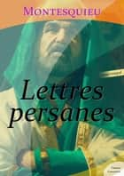 Lettres persanes ebook by Montesquieu