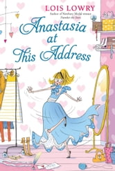 Anastasia at This Address ebook by Lois Lowry