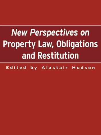 New Perspectives on Property Law - Obligations and Restitution ebook by