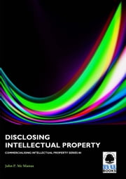 Disclosing Intellectual Property ebook by John p Mc Manus