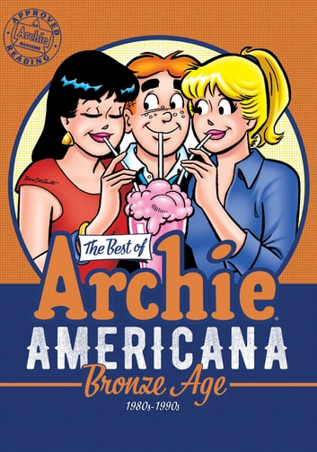 The Best of Archie Americana Vol. 3 - Bronze Age ebook by Archie Superstars