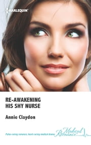 Re-awakening His Shy Nurse ebook by Annie Claydon