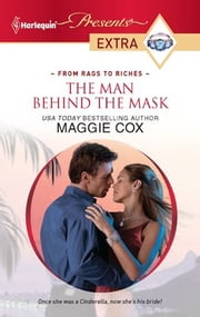 The Man Behind the Mask ebook by Maggie Cox