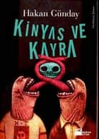 Kinyas ve Kayra ebook by Hakan Günday