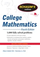 Schaum's Outline of College Mathematics, Fourth Edition ebook by