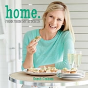 Home. - Food from my kitchen ebook by Sarah Graham