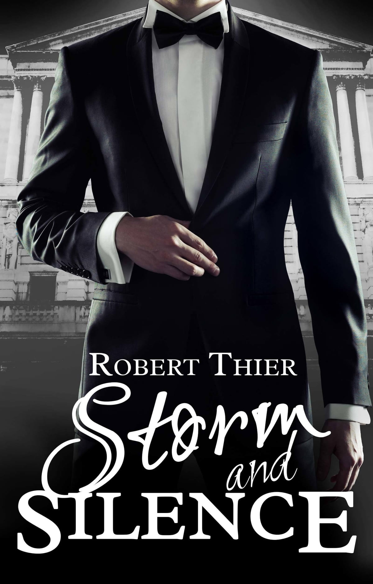 Storm And Silence Ebook By Robert Thier 9781311250056