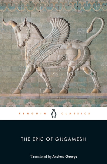 The Epic of Gilgamesh ebook by Penguin Books Ltd