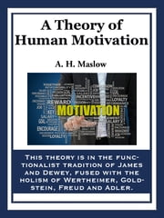 A Theory of Human Motivation ebook by Abraham H. Maslow