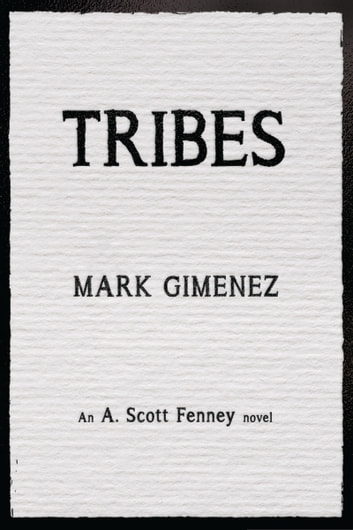 Tribes ebook by Mark Gimenez