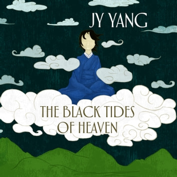 The Black Tides of Heaven audiobook by JY Yang