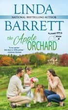 The Apple Orchard ebook by Linda Barrett
