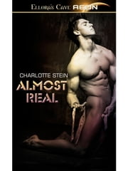 Almost Real ebook by Charlotte Stein