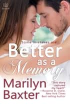 Better as a Memory ebook by Marilyn Baxter