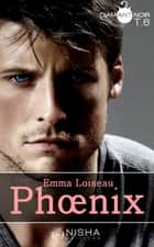 Phoenix - tome 6 ebook by Emma Loiseau