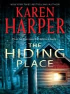 The Hiding Place ebook by Karen Harper
