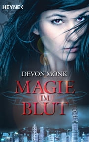 Magie im Blut - Roman ebook by Kobo.Web.Store.Products.Fields.ContributorFieldViewModel