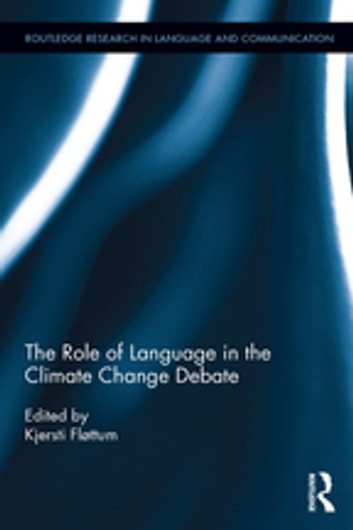 The Role of Language in the Climate Change Debate ebook by